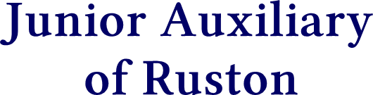 Junior Auxiliary        of Ruston